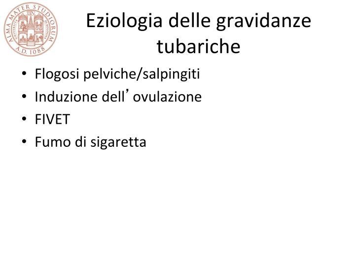 Eziologia delle gravidanze tubariche