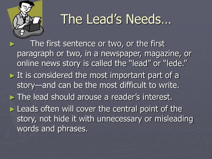 The Lead's Needs…