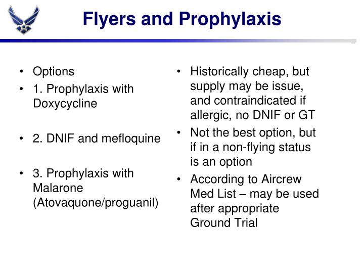 Flyers and Prophylaxis