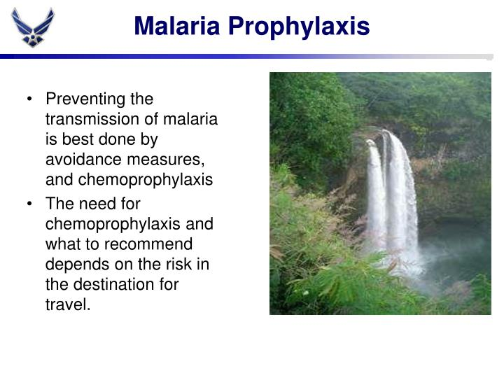Malaria Prophylaxis
