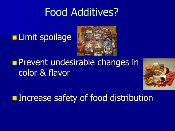 Food Additives?