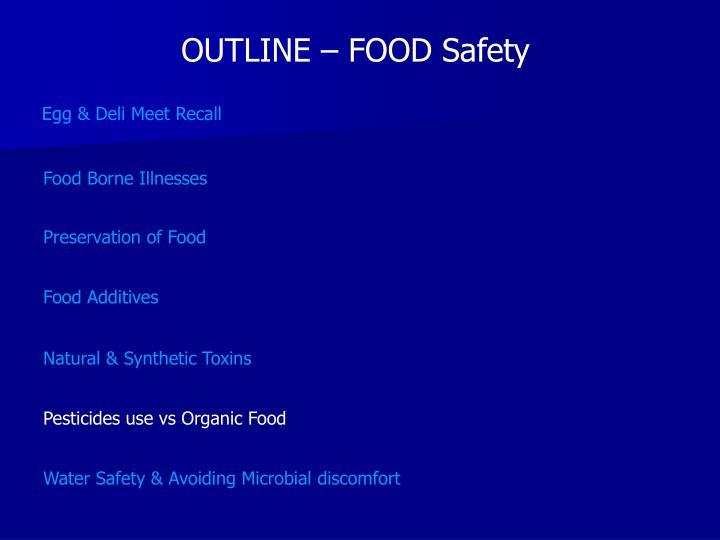 OUTLINE – FOOD Safety
