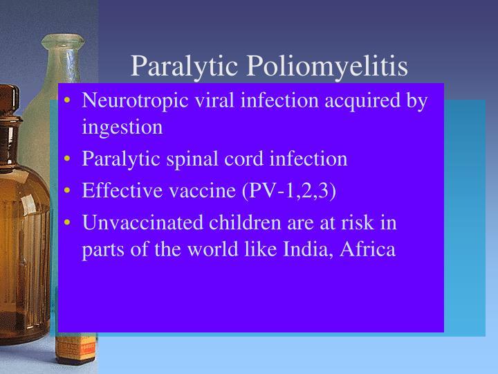 Paralytic Poliomyelitis