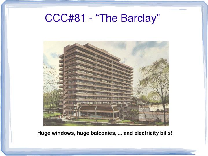 "CCC#81 - ""The Barclay"""