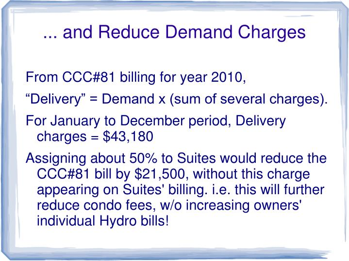 ... and Reduce Demand Charges