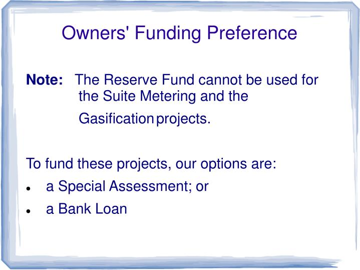 Owners' Funding Preference