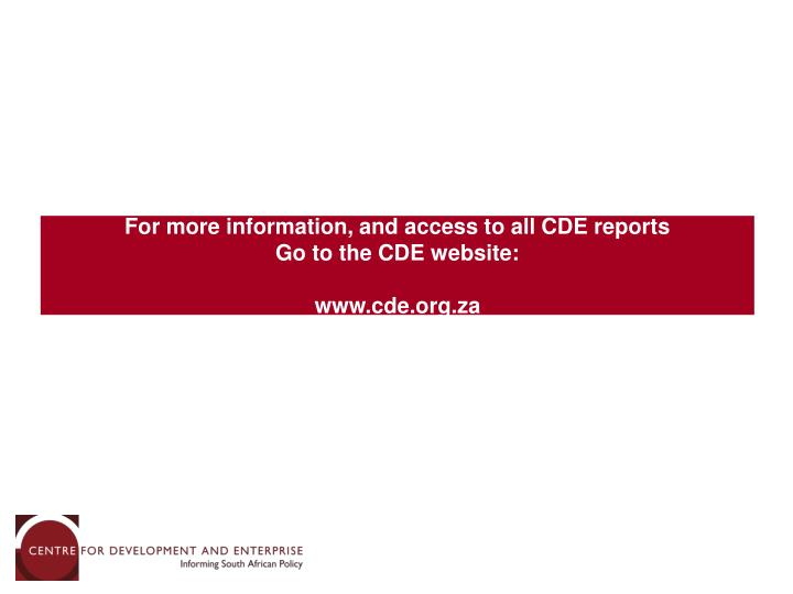 For more information, and access to all CDE reports