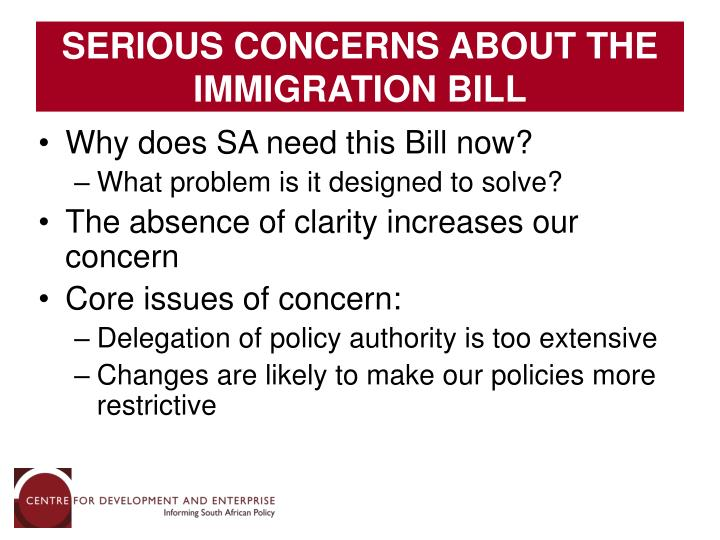 SERIOUS CONCERNS ABOUT THE IMMIGRATION BILL