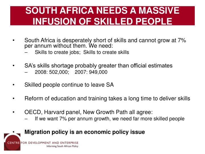SOUTH AFRICA NEEDS A MASSIVE INFUSION OF SKILLED PEOPLE