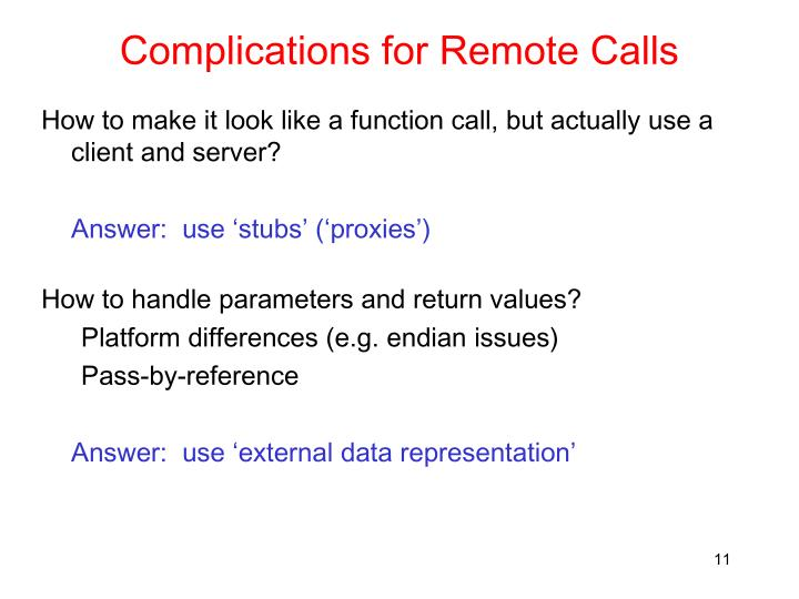 Complications for Remote Calls