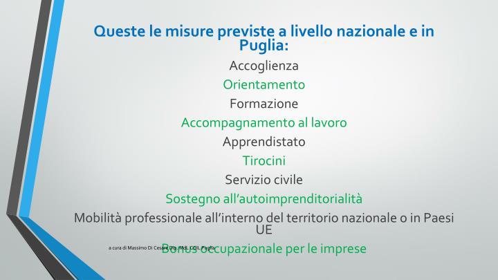 Queste le misure previste a livello nazionale e in Puglia: