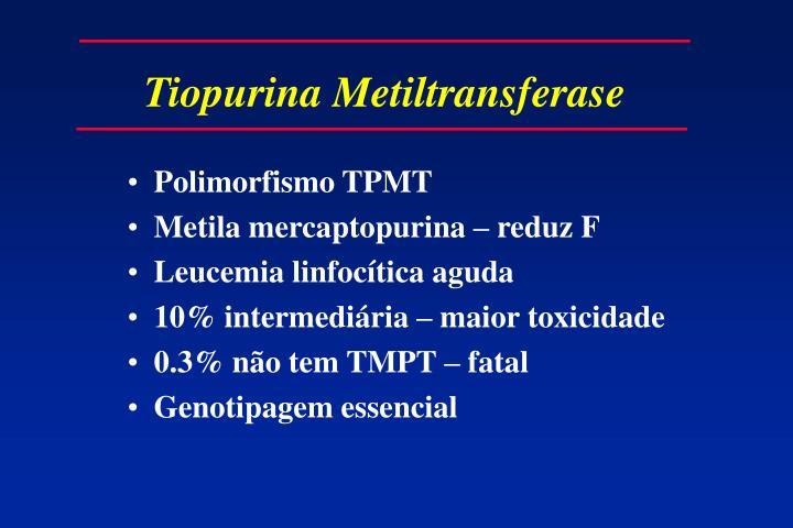 Tiopurina Metiltransferase