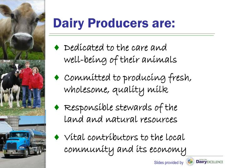 Dairy Producers are: