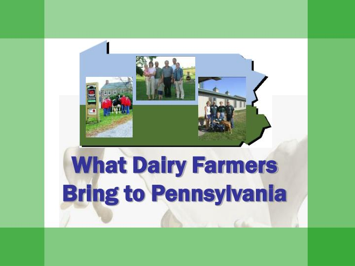 What Dairy Farmers Bring to Pennsylvania