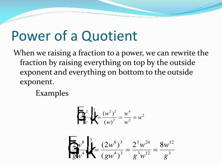 Power of a Quotient