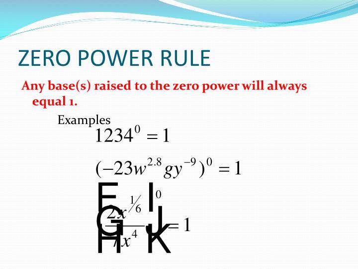 ZERO POWER RULE