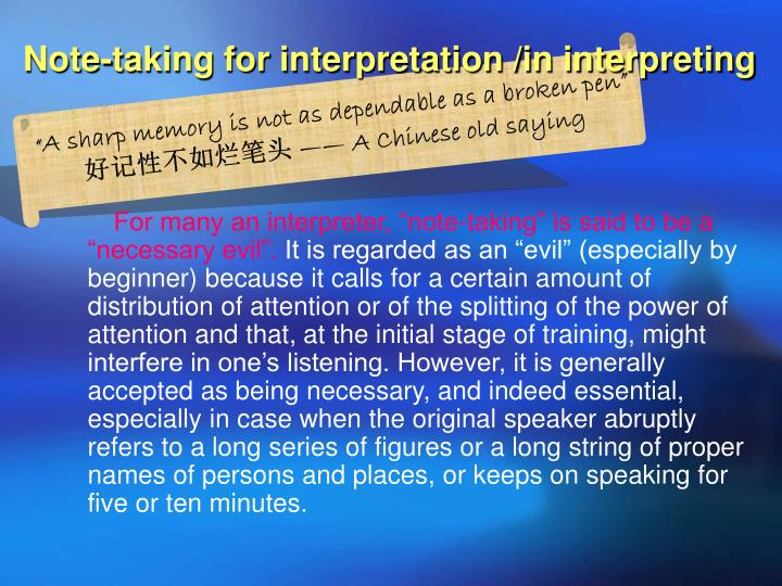 Note taking for interpretation in interpreting