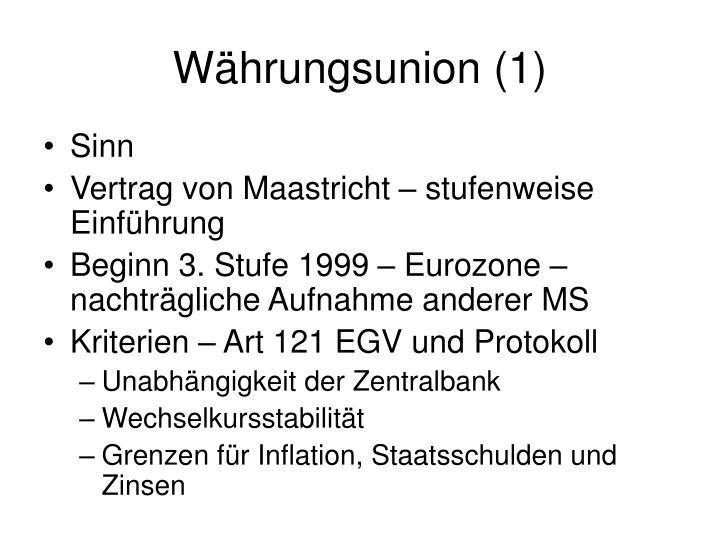 Währungsunion (1)