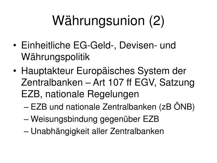 Währungsunion (2)