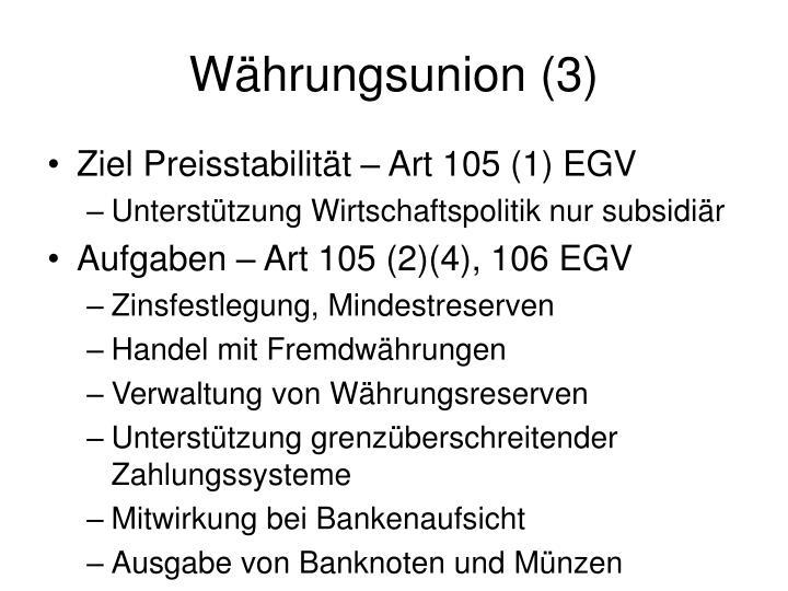 Währungsunion (3)