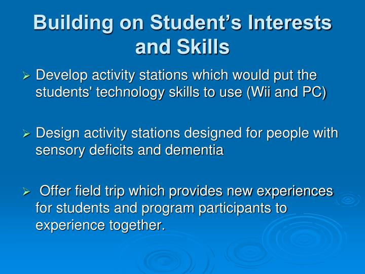 Building on Student's Interests and Skills