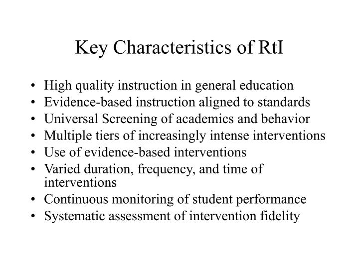 Key Characteristics of RtI