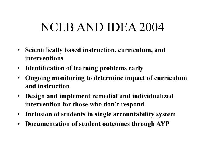 Nclb and idea 2004