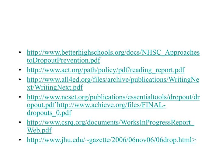 http://www.betterhighschools.org/docs/NHSC_ApproachestoDropoutPrevention.pdf