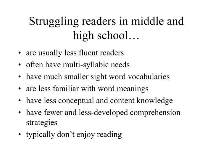 Struggling readers in middle and high school…