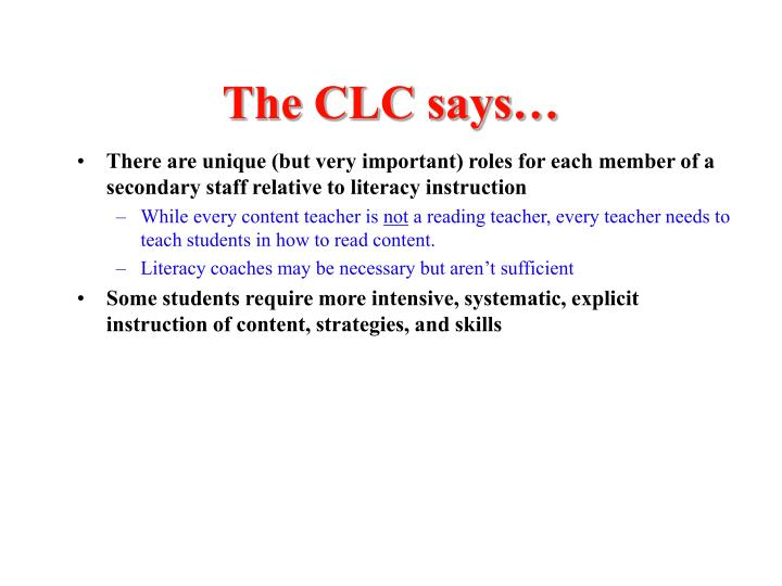 The CLC says…