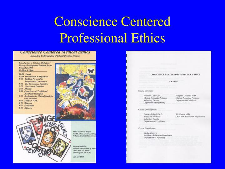 Conscience Centered Professional Ethics