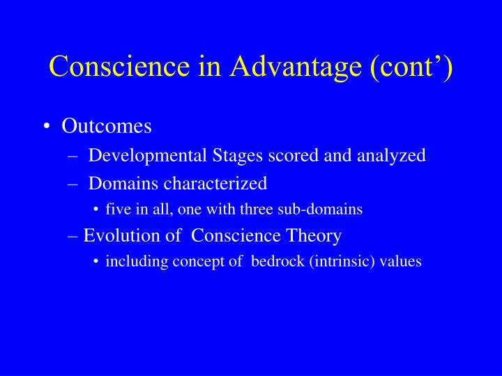 Conscience in Advantage (cont')