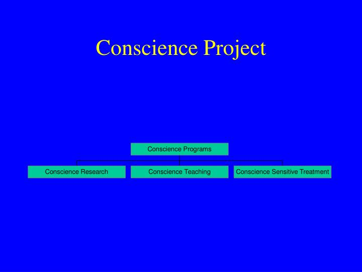 Conscience project