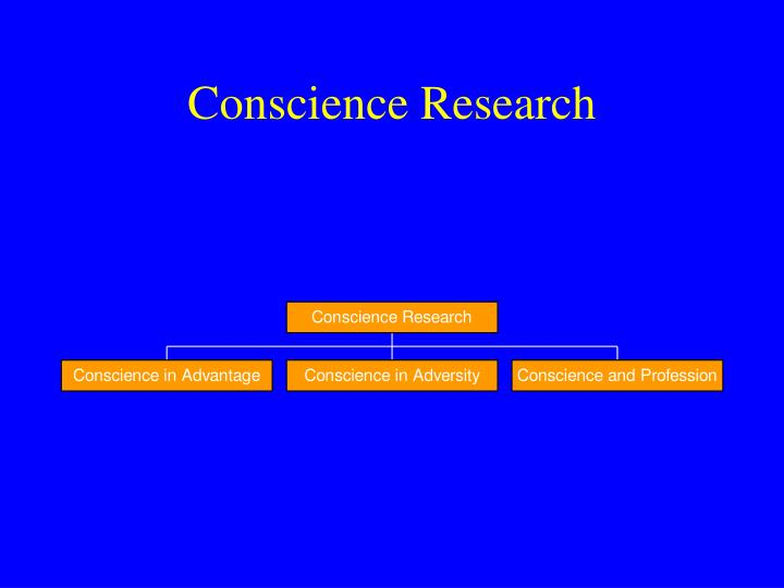 Conscience research