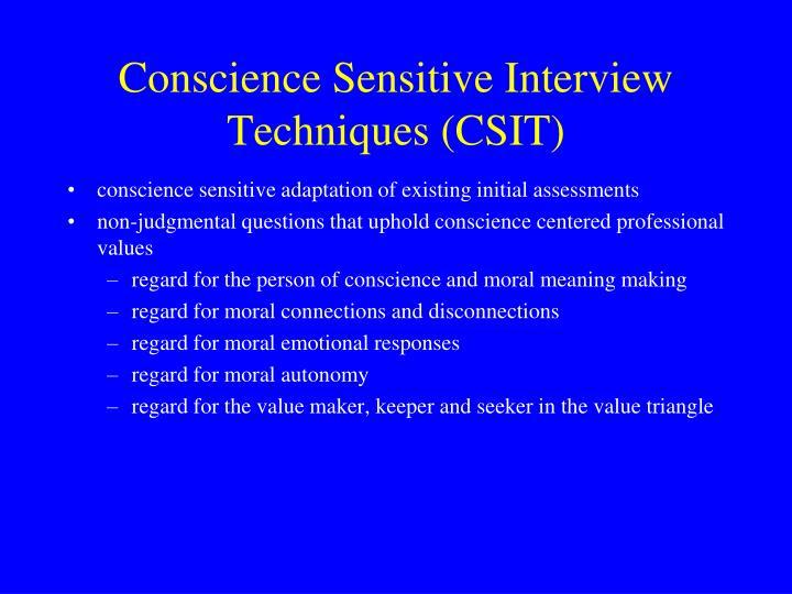 Conscience Sensitive Interview Techniques (CSIT)