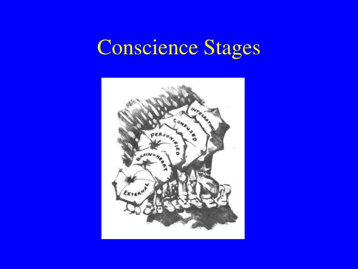 Conscience Stages
