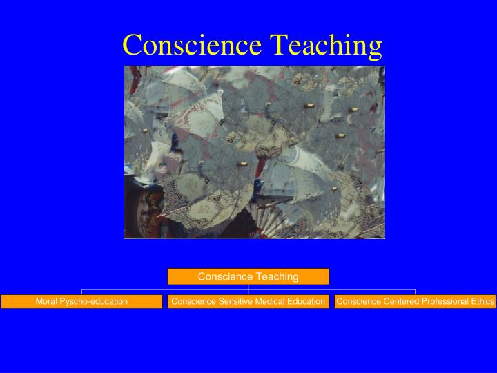 Conscience Teaching