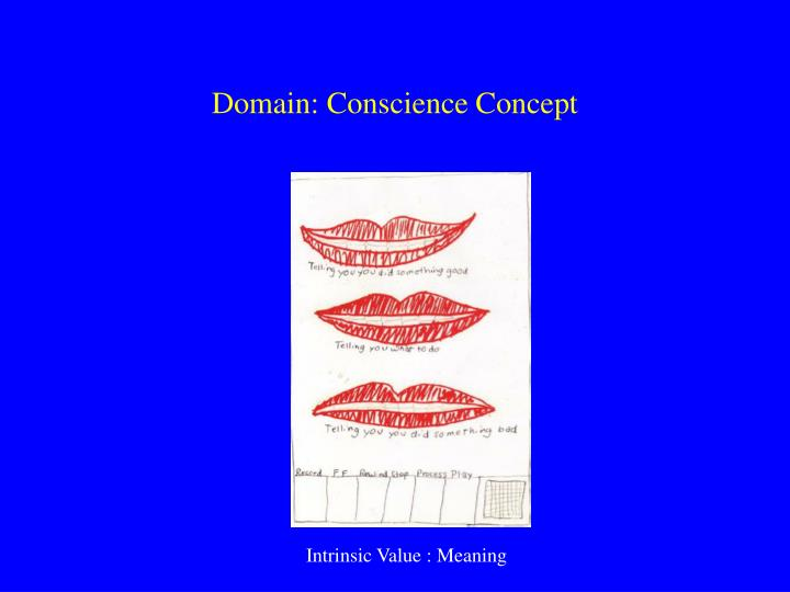 Domain: Conscience Concept