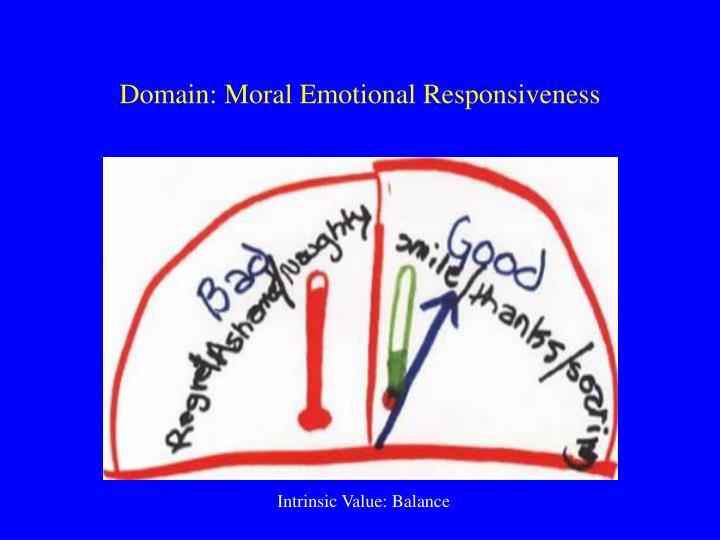 Domain: Moral Emotional Responsiveness