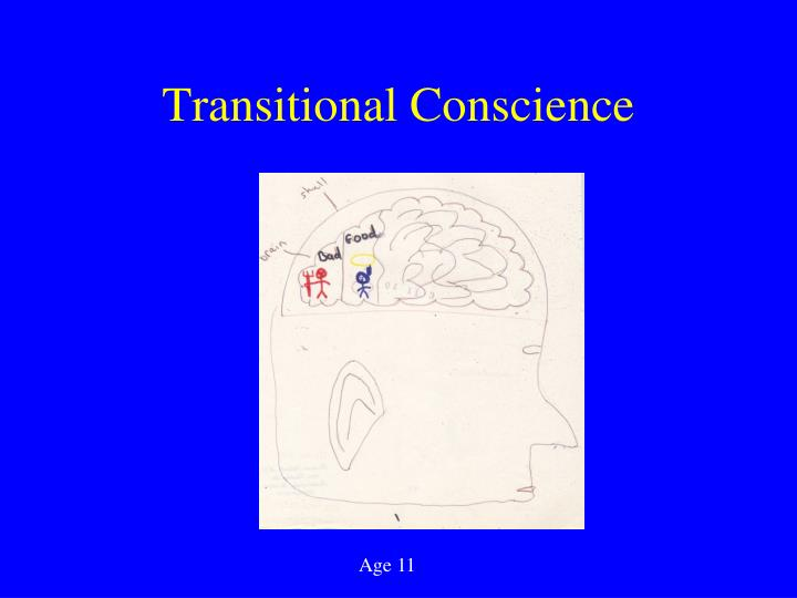 Transitional Conscience