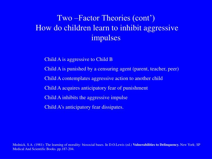 Two –Factor Theories (cont')