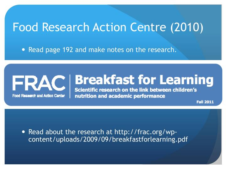 Food Research Action Centre (2010)