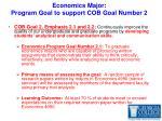 economics major program goal to support cob goal number 2