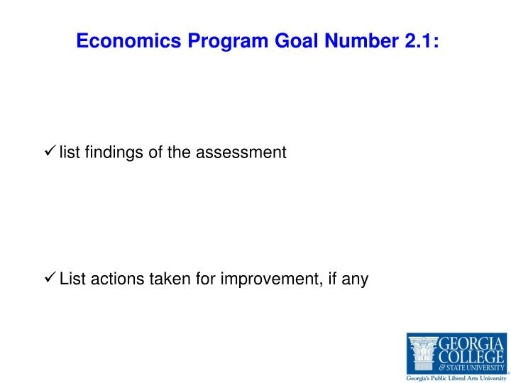 Economics Program Goal Number 2.1: