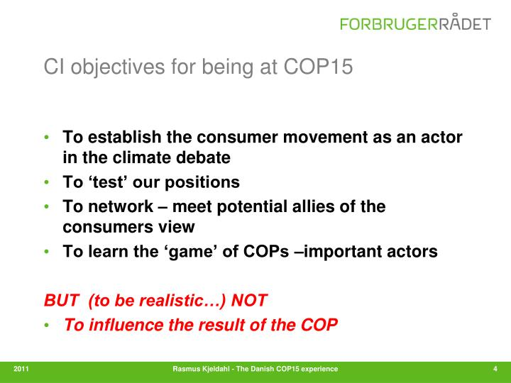 CI objectives for being at COP15