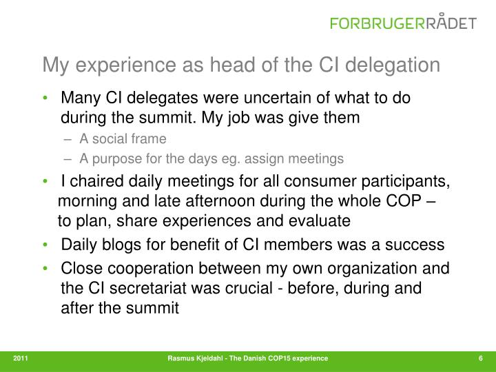 My experience as head of the CI delegation