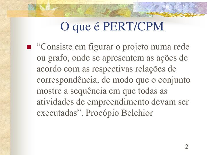 O que é PERT/CPM