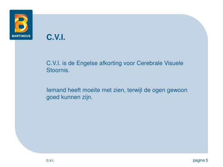 C.V.I.
