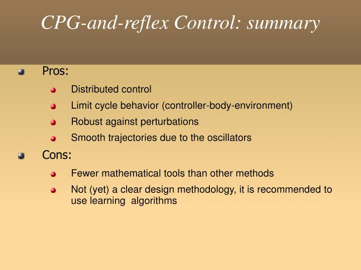 CPG-and-reflex Control: summary