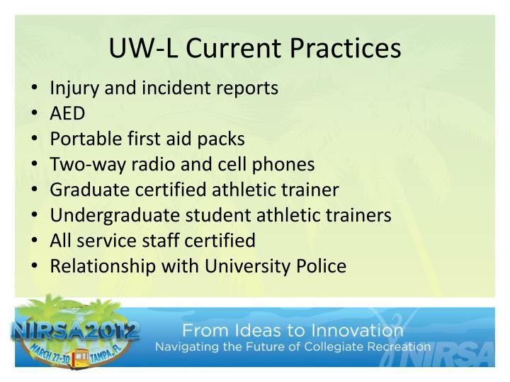 UW-L Current Practices
